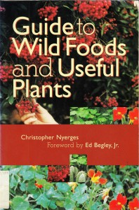 Guide To Wild Food and Useful Plants, First Edition