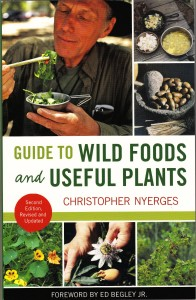 Guide To Wild Food and Useful Plants, Second Edition.
